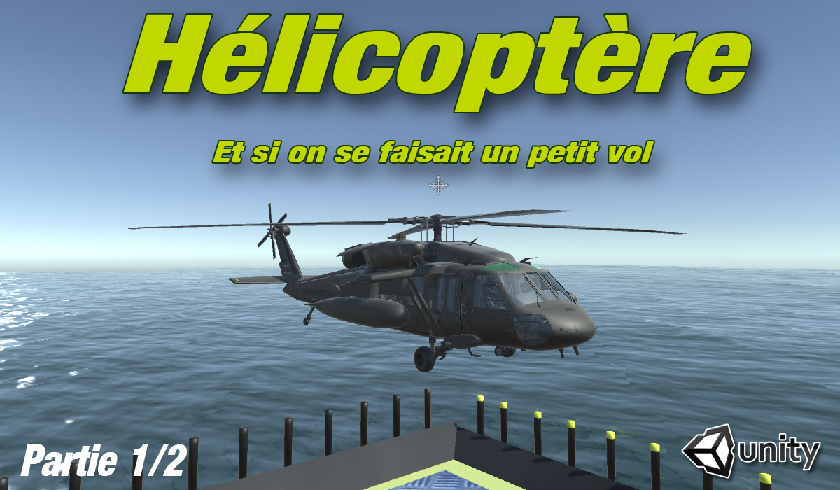 Tuto Helicoptere Unity3D