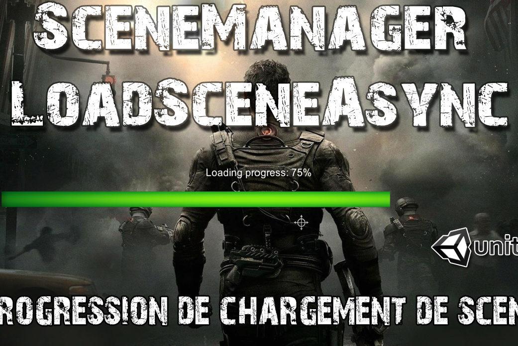 loadsceneAsync scenemanager tuto