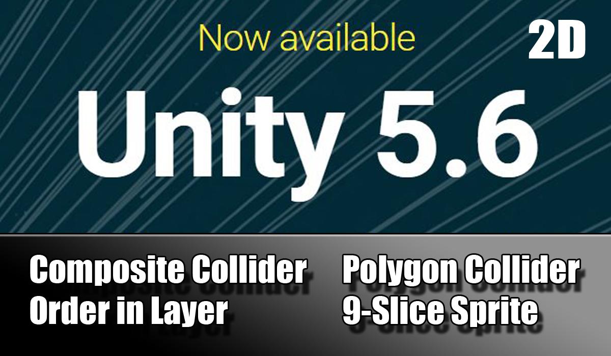 Unity 5.6 nouveautés